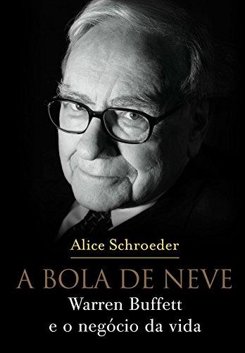 """Livro """"A bola de neve Buffett"""""""