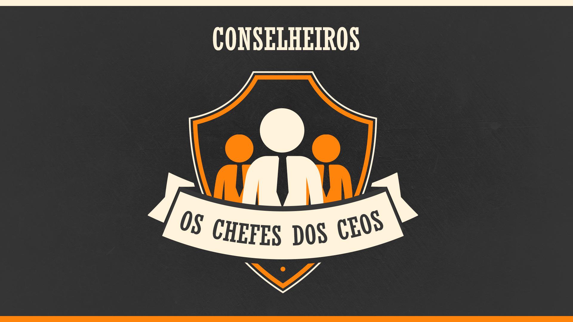Selo Chefes dos CEOs - conselho de administração