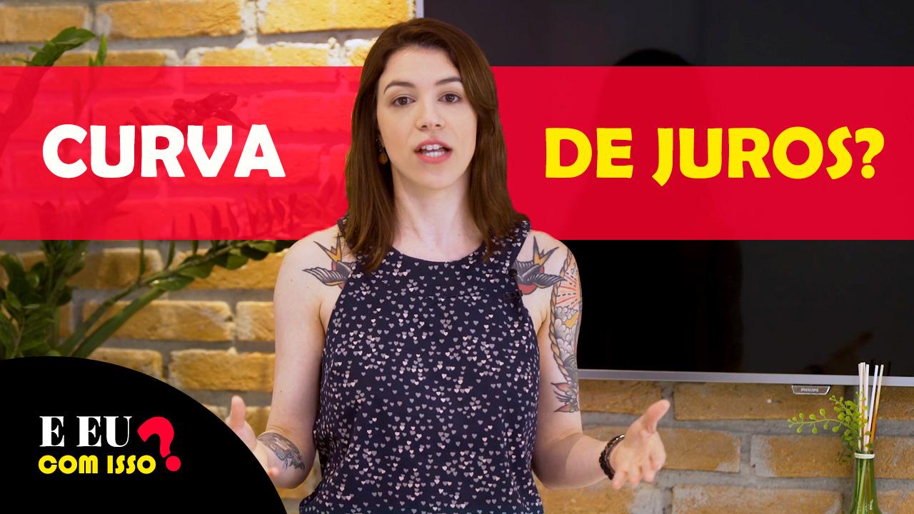 Capa do vídeo sobre abertura e fechamento da curva de juros