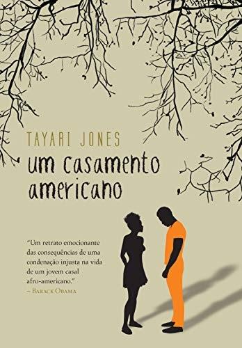 Um casamento americano, de Tayari Jones, livro recomendado por Bill Gates