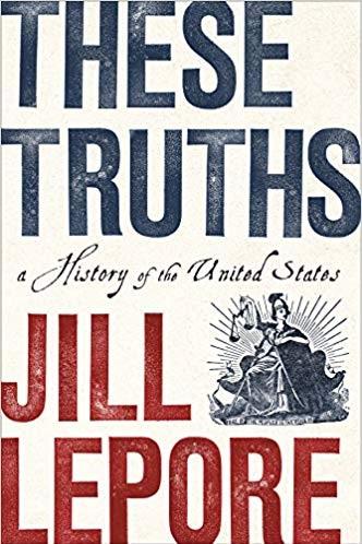 These Truths, de Jill Lepore, livro recomendado por Bill Gates