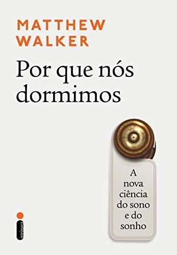 Por que nós dormimos, de Matthew Walker, recomendação de Bill Gates