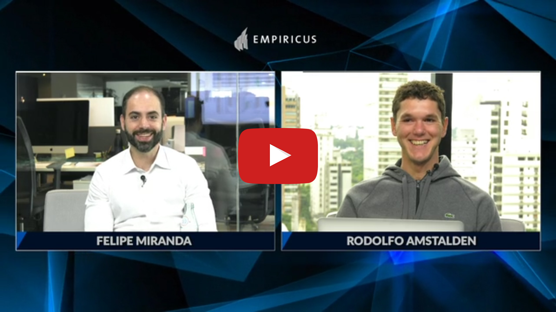 Felipe Miranda e Rodolfo Amstalden