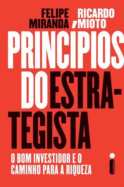 Princípios do Estrategista - capa - Felipe Miranda e Ricardo Mioto