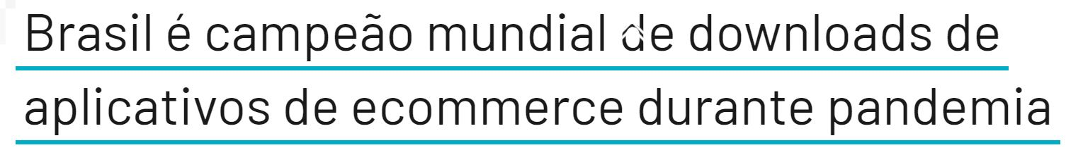 Manchete diz que o Brasil é campeão mundial de downloads de aplicativos de e-commerce durante a pandemia do coronavírus. Imagem: UOL